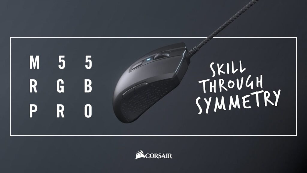 CORSAIR M55 RGB PRO Gaming Mouse – Skill Through Symmetry