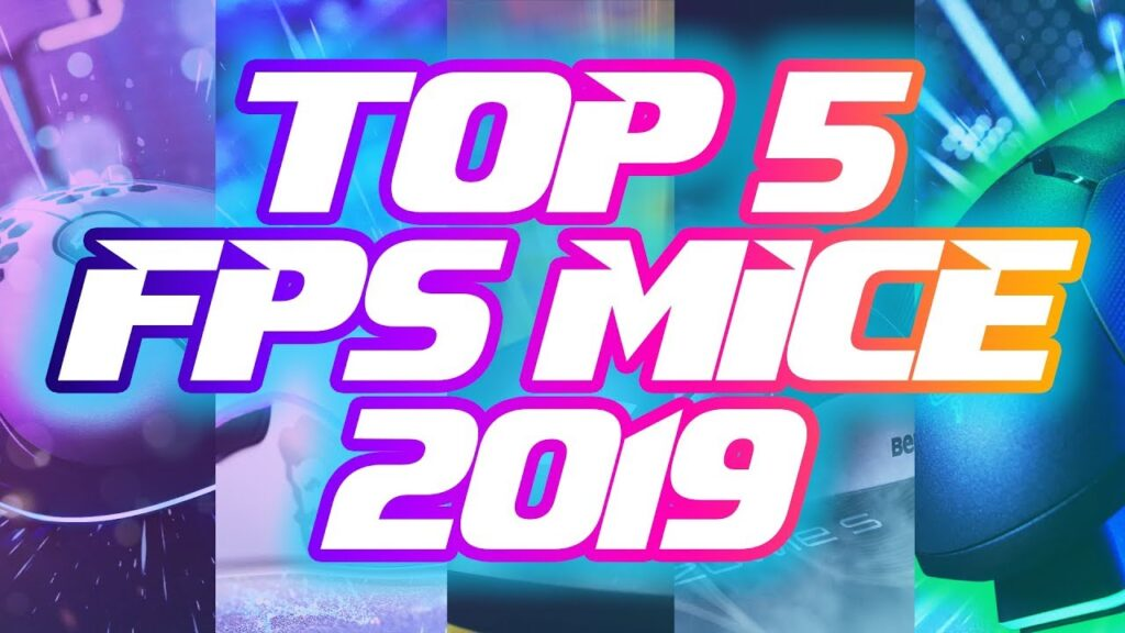 Top 5 FPS Gaming Mice of 2019!!